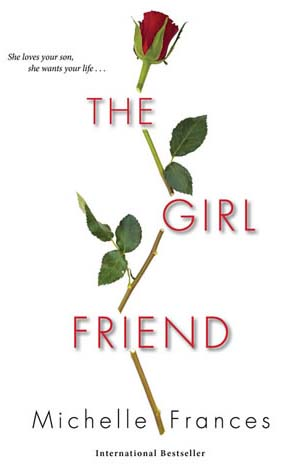 michelle frances   author of the girlfriend